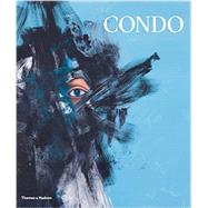 George Condo by Baker, Simon; Condo, George, 9780500093948