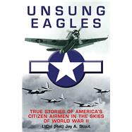 Unsung Eagles by Stout, Jay A., 9781612003948