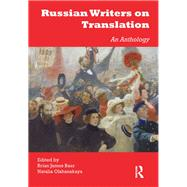 Russian Writers on Translation: An Anthology by Baer; Brian James, 9781905763948