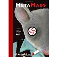 MetaMaus: A Look Inside a Modern Classic by Spiegelman, Art, 9780375423949