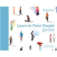 Learn to Paint People Quickly by Soan, Hazel, 9781849943949