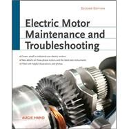 Electric Motor Maintenance and Troubleshooting, 2nd Edition by Hand, Augie, 9780071763950