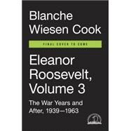 Eleanor Roosevelt by Cook, Blanche Wiesen, 9780670023950