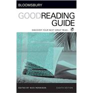 Bloomsbury Good Reading Guide Discover your next great read by Rennison, Nick, 9781408113950