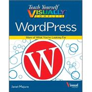 Teach Yourself Visually Complete Wordpress by Majure, Janet, 9781118583951