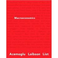 Macroeconomics by Acemoglu, Daron; Laibson, David; List, John, 9780321383952