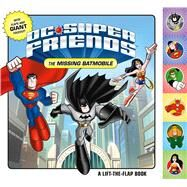 DC Super Friends: The Missing Batmobile by Unknown, 9780374303952