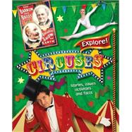 Explore!: Circuses by Gogerly, Liz, 9780750283953