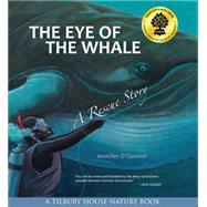 The Eye of the Whale by O'Connell, Jennifer, 9780884483953