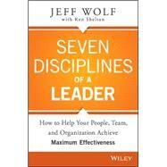 Seven Disciplines of a Leader by Wolf, Jeff, 9781119003953