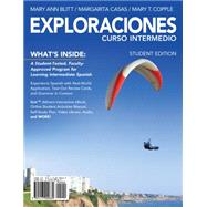 Exploraciones Curso Intermedio (with iLrn Printed Access Card) by Blitt, Mary Ann; Casas, Margarita; Copple, Mary T., 9781285193953