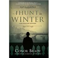 A Hunt in Winter by Brady, Conor, 9781683313953