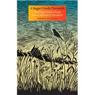 A Sugar Creek Chronicle by Mutel, Cornelia F., 9781609383954