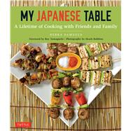 My Japanese Table by Samuels, Debra; Yamaguchi, Roy; Robbins, Heath, 9784805313954
