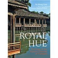 Royal Hue by Lien, Vu Hong; Piemmettawat, Paisarn, 9789749863954