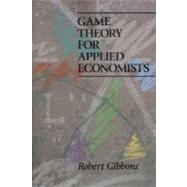 Game Theory for Applied Economics by Gibbons, Robert, 9780691003955