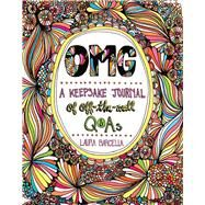 OMG: A Keepsake Journal of Off-the-Wall Q&As by Barcella, Laura, 9781454913955
