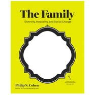 The Family by Cohen, Philip N., 9780393933956