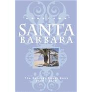 Hometown Santa Barbara: The Central Coast Book 2009 - 2010 by Roshell, Starshine, 9780975393956