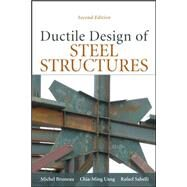 Ductile Design of Steel Structures, 2nd Edition by Bruneau, Michel; Uang, Chia-Ming; Sabelli, Rafael, 9780071623957