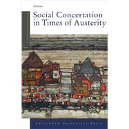 Social Concertation in Times of Austerity by Afonso, Alexandre, 9789089643957