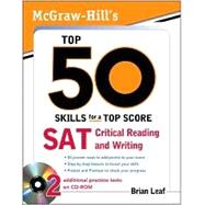 McGraw-Hill's Top 50 Skills for a Top Score: SAT Critical Reading and Writing by Leaf, Brian, 9780071613958
