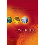 Patterns for A Purpose: A Rhetorical  Reader by Clouse, Barbara Fine, 9780073383958