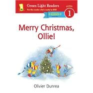 Merry Christmas, Ollie by Dunrea, Olivier, 9780544553958