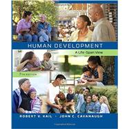 Bundle: Human Development: A Life-Span View, Loose-Leaf Version, 7th + LMS Integrated for MindTap® Psychology, 1 term (6 months) Printed Access Card, 7th Edition by Kail/Cavanaugh, 9781305623958