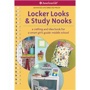 Locker Looks & Study Nooks by Doherty, Tricia, 9781609583958