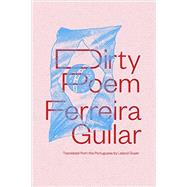 Dirty Poem by Gullar, Ferreira; Guyer, Leland, 9780811223959