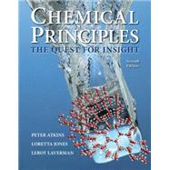 Chemical Principles The Quest for Insight by Atkins, Peter; Jones, Loretta; Laverman, Leroy, 9781464183959