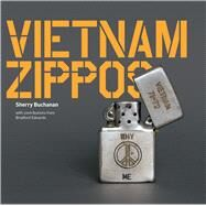 Vietnam Zippos by Buchanan, Sherry; Edwards, Bradford (CON), 9780953783960