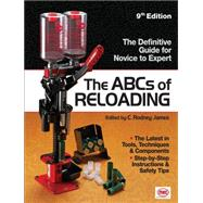 The ABCs of Reloading by James, Rodney, 9781440213960