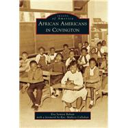 African Americans in Covington by Baham, Eva Semien; Callahan, Mallery, 9781467113960