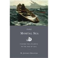 The Mortal Sea by Bolster, W. Jeffrey, 9780674283961
