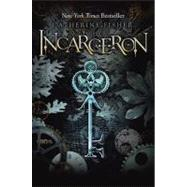 Incarceron by Fisher, Catherine, 9780803733961