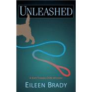 Unleashed by Brady, Eileen, 9781464203961