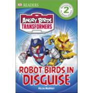 DK Readers L2: Angry Birds Transformers: Robot Birds in Disguise by Amos, Ruth, 9781465433961