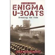 Enigma U-Boats : Breaking the Code by Showell, Jak P. Mallmann, 9780711033962