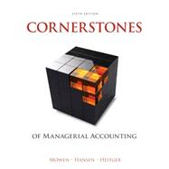 Cornerstones of Managerial Accounting by Mowen, Maryanne M.; Hansen, Don R.; Heitger, Dan L., 9781305103962