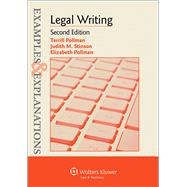 Examples & Explanations for  Legal Writing by Pollman, Terrill; Stinson, Judith, 9781454833963