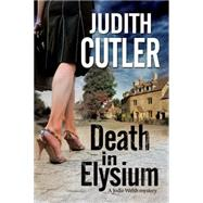 Death in Elysium by Cutler, Judith, 9780727883964