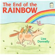 The End of the Rainbow by Donnelly, Liza, 9780823433964