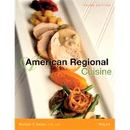 American Regional Cuisine by International Culinary Schools at the Art Institutes; Nenes, Michael F.; Manville, Ron, 9781118523964