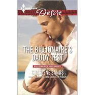The Billionaire's Daddy Test by Sands, Charlene, 9780373733965