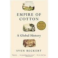 Empire of Cotton by Beckert, Sven, 9780375713965