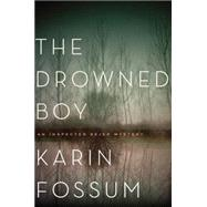 The Drowned Boy by Fossum, Karin; Dickson, Kari, 9780544483965