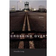 Crossing over by Long, Priscilla, 9780826323965