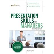 Presentation Skills For Managers, Second Edition by Garbis, Kerri, 9781259643965